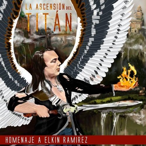 La Ascensión del Titán (Un Homenaje a Elkin Ramirez) de Various Artists