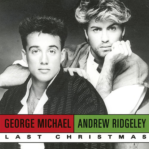 LAST CHRISTMAS by Wham!