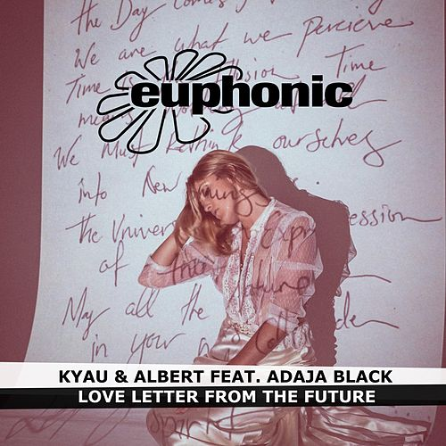 Love Letter from the Future by Kyau & Albert