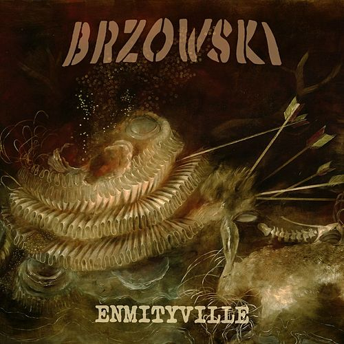 Enmityville by Brzowski