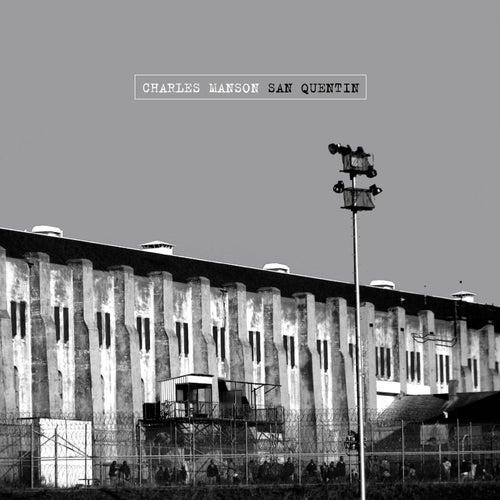 San Quentin von Charles Manson