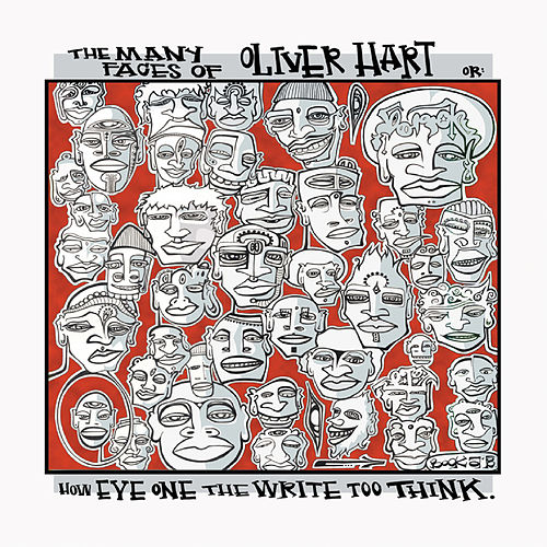 The Many Faces Of Oliver Hart by Oliver Hart
