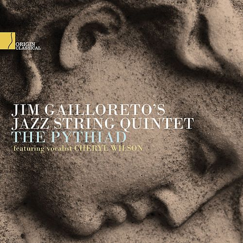 The Pythiad de Jim Gailloreto's Jazz String Quartet