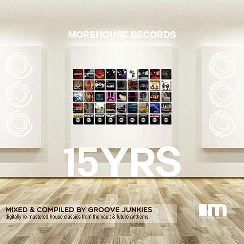 15 Years of Morehouse: Continuous Mix, Pt. 1 by Groove Junkies