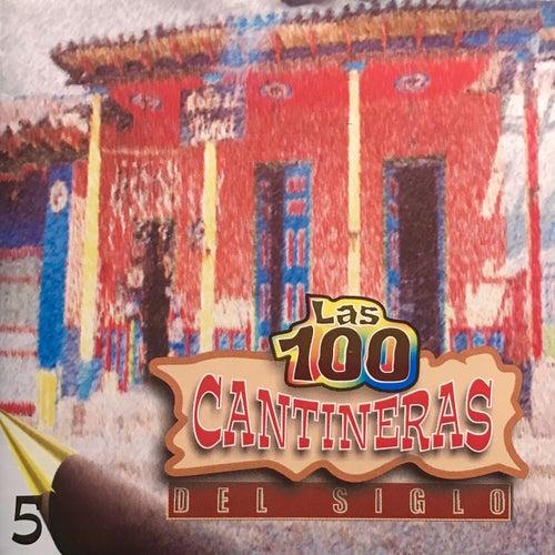 Las 100 Cantineras del Siglo, Vol. 5 de Various Artists