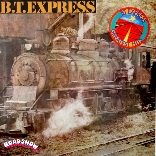 Greatest Hits von B.T. Express
