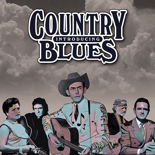 Introducing Country Blues by Various Artists