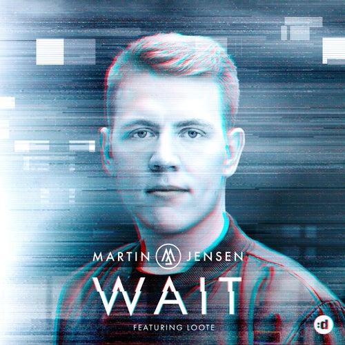Wait by Martin Jensen