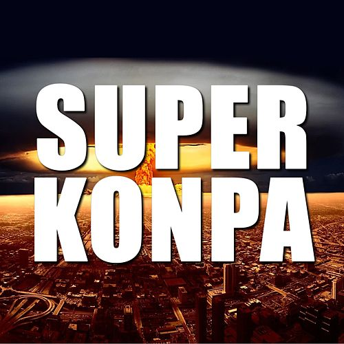 Super Konpa de Various Artists
