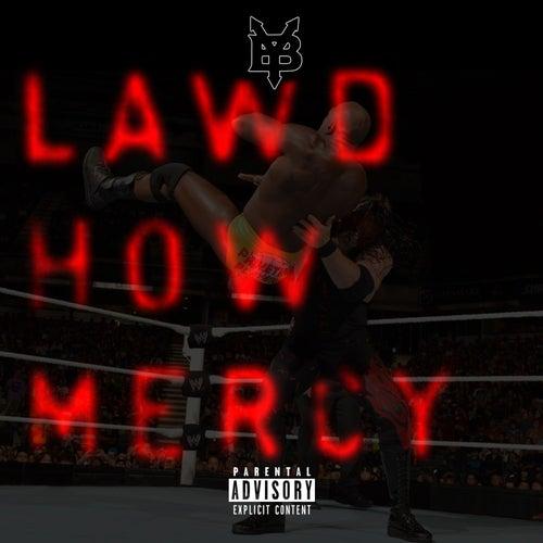 Lawd How Mercy de Young Buck