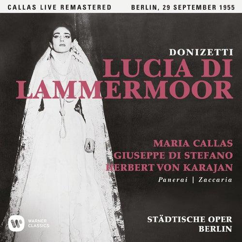 Donizetti: Lucia di Lammermoor (1955 - Berlin) - Callas Live Remastered by Maria Callas