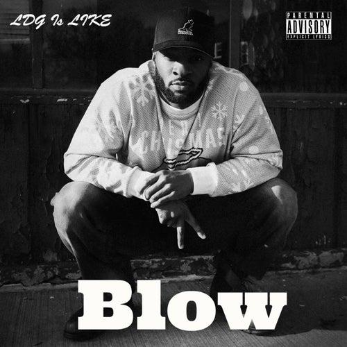 Blow von LDG Is LIKE