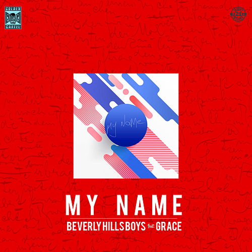 My Name von Beverly Hills Boys