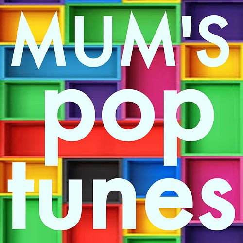 Mum's Pop Tunes by Various Artists