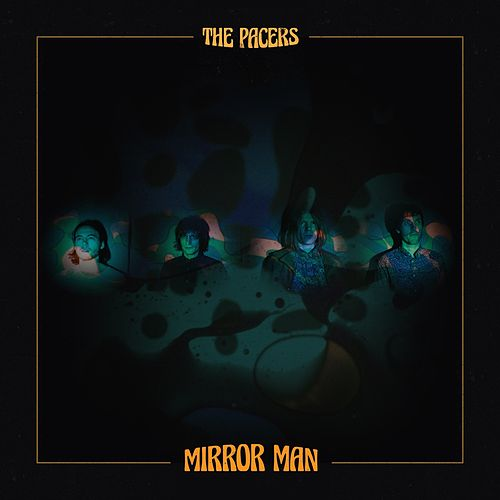 Mirror Man by The Pacers