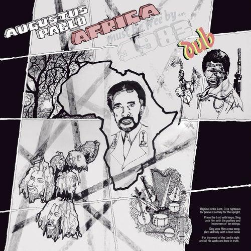 Africa Must Be Free By 1983 Dub von Augustus Pablo