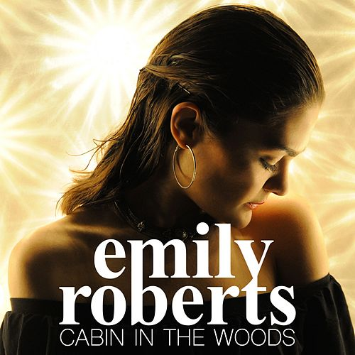 Cabin in the Woods by Emily Roberts
