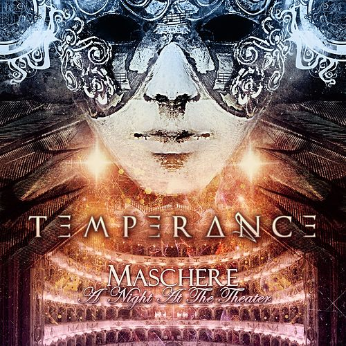 Maschere - A Night at the Theater (Live) by Temperance