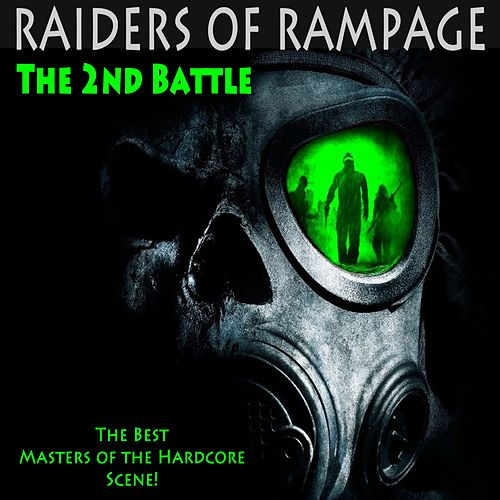 Raiders of Rampage the 2nd Battle (The Best Masters of Hardcore Ever) by Various Artists