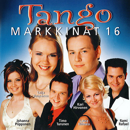 Tangomarkkinat 16 by Various Artists