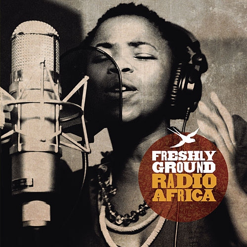 Radio Africa by Freshly Ground