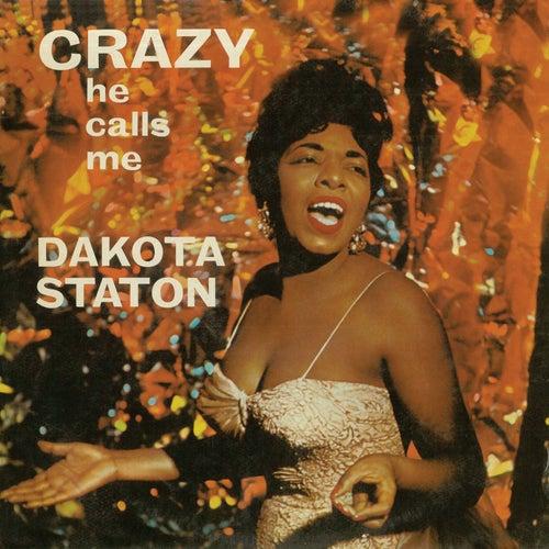 Crazy He Calls Me (Remastered) von Dakota Staton