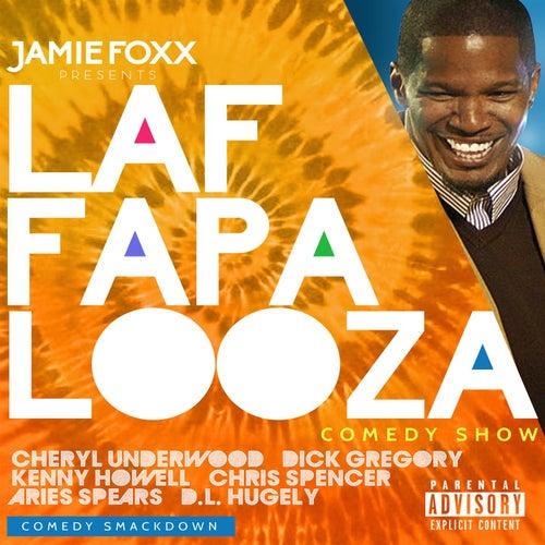 Jamie Foxx Presents Laffapalooza Comedy Smack Down by Various Artists