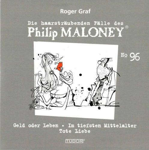Die haarsträubenden Fälle des Philip Maloney, Vol. 96 von Michael Schacht