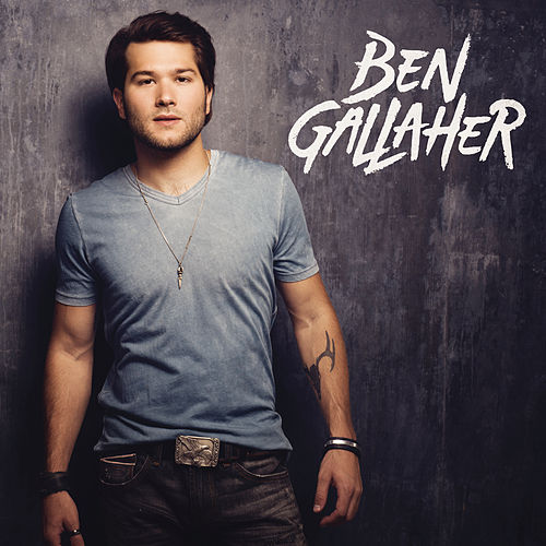 Ben Gallaher - EP by Ben Gallaher