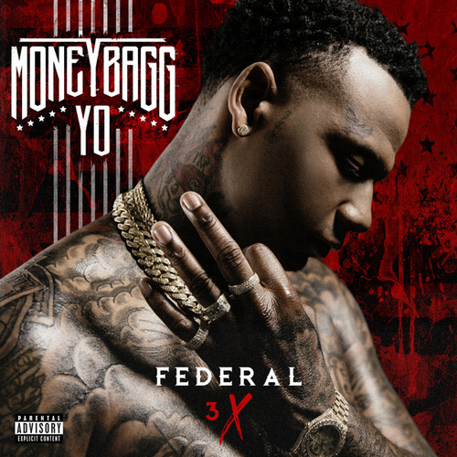 Federal 3X by Moneybagg Yo