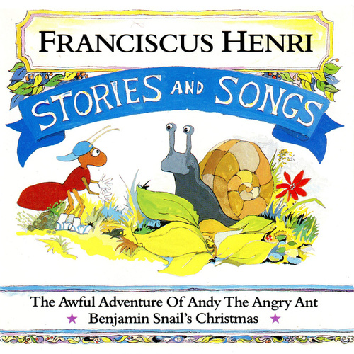 Stories And Songs de Franciscus Henri