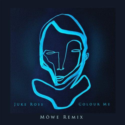 Colour Me (Möwe Remix) di Juke Ross