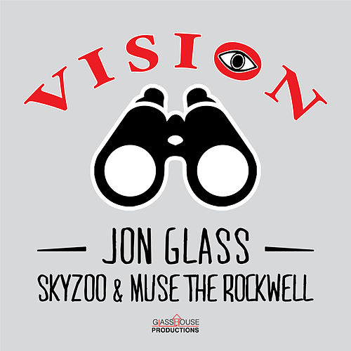 Vision (feat. Skyzoo & Muse The Rockwell) de Jon Glass