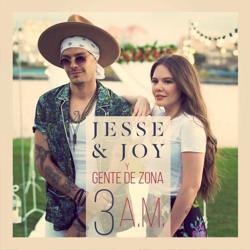 3 A.M. (feat. Gente de Zona) de Jesse & Joy