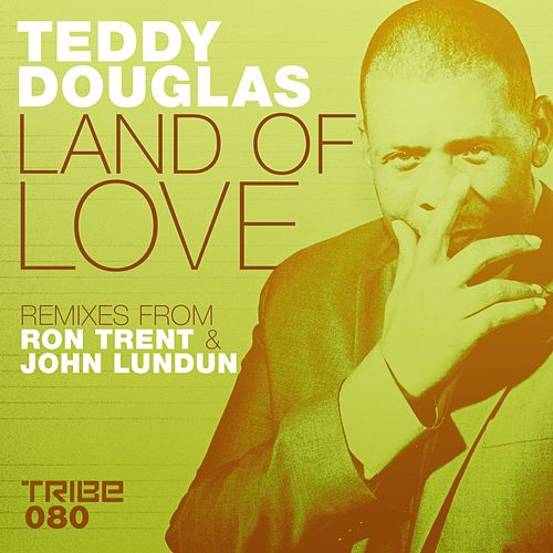 Land of Love by Teddy Douglas