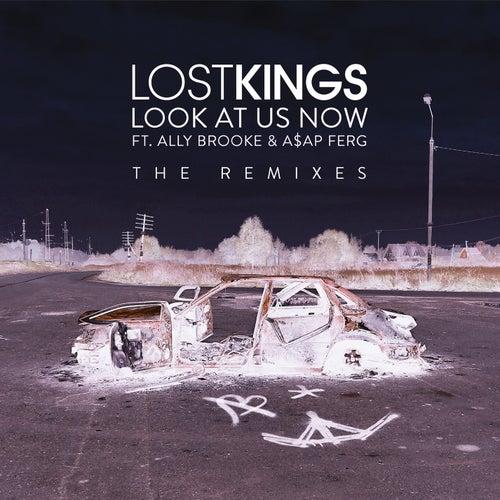 Look At Us Now (Remixes) de Lost Kings