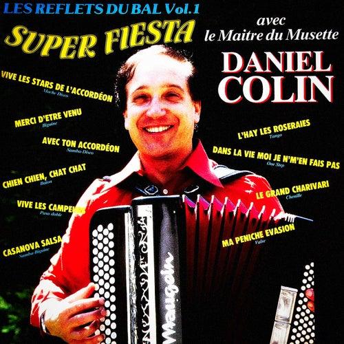 Les reflets du bal, Vol. 1: Super fiesta by Daniel Colin