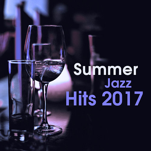 Summer Jazz Hits 2017 – Instrumental Music, Jazz 2017, Relaxing Piano Session de Acoustic Hits