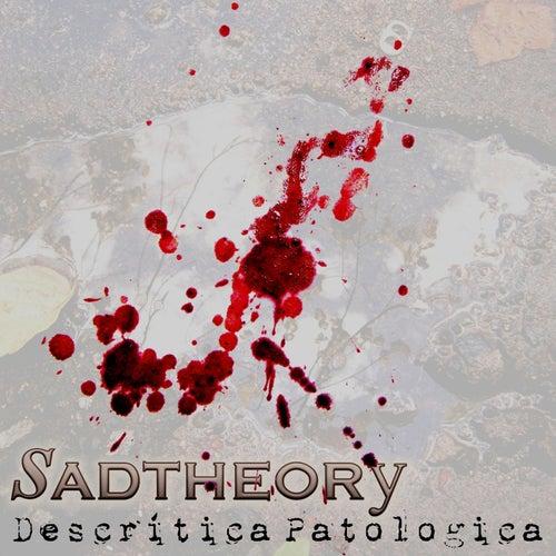 Descrítica Patológica de Sad Theory