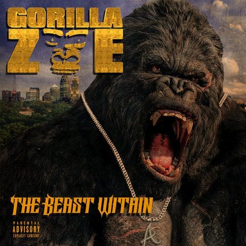 The Beast Within von Gorilla Zoe