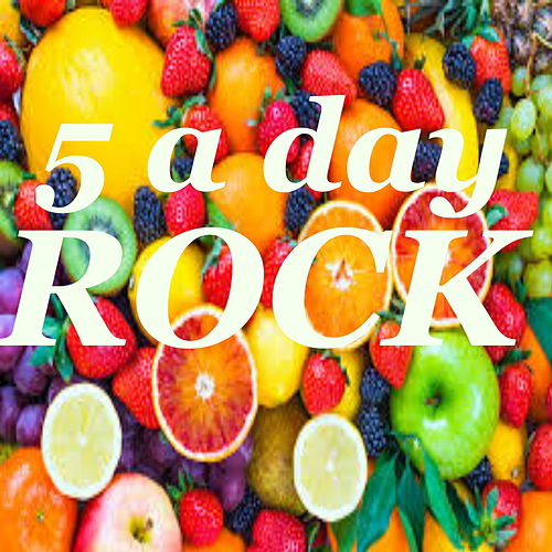 5 A Day Rock by Various Artists