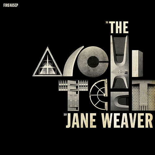 The Architect by Jane Weaver
