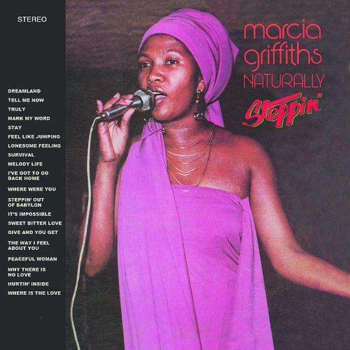 Naturally / Steppin' van Marcia Griffiths
