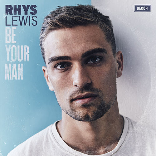 Be Your Man by Rhys Lewis