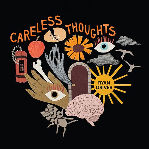 Careless Thoughts von Ryan Driver