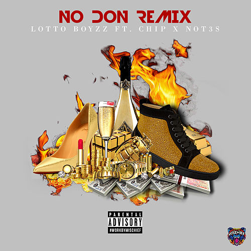 No Don (Remix) by LottoBoyzz