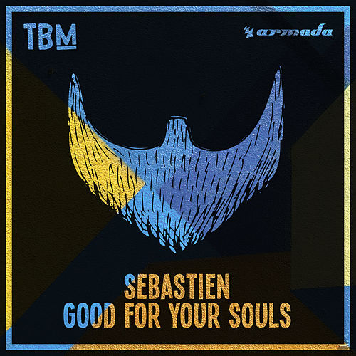 Good For Your Souls by Sebastien