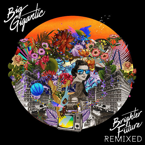 Brighter Future Remixed by Big Gigantic