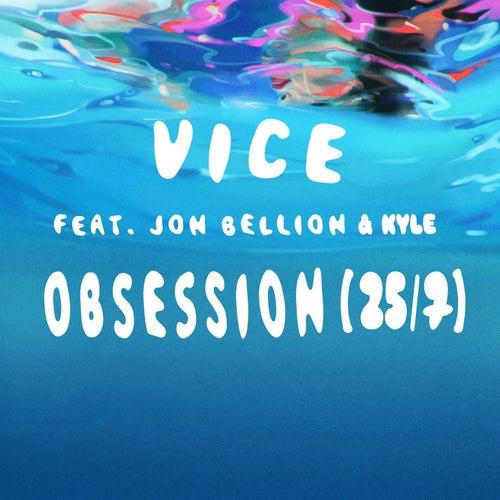 Obsession (25/7) [feat. Jon Bellion & Kyle] de Vice