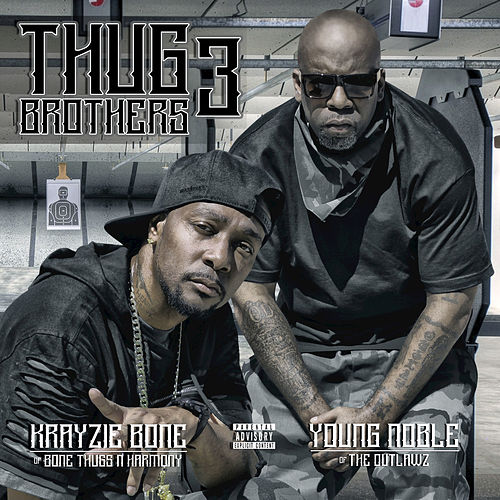 Thug Brothers 3 de Bone Thugs-N-Harmony & Outlawz